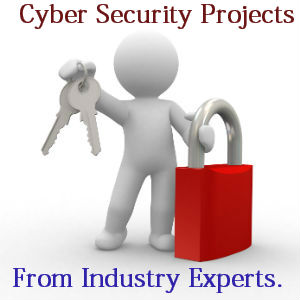 Cyber Security Projects | Innovative Cyber Security Projects