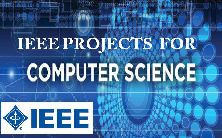 IEEE Projects for CSE