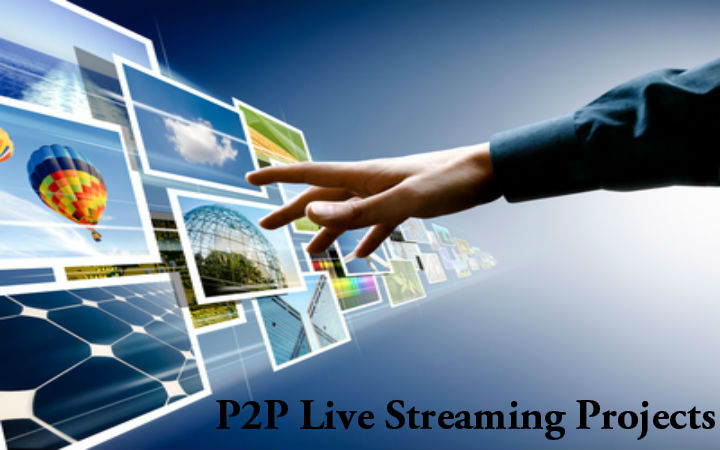 p2p-live-streaming-projects